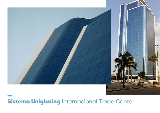 sistema-uniglazing-internacional-trade-center